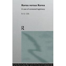 Korea versus Korea: eBook von Barry Gills