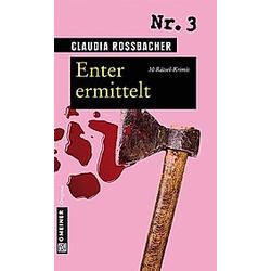 Enter ermittelt. Claudia Rossbacher  - Buch