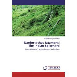 Nardostachys Jatamansi The Indian Spikenard als Buch von Rajendra Singh Chauhan