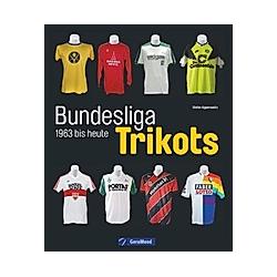 Bundesliga-Trikots. Stefan Appenowitz  - Buch