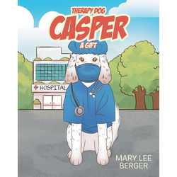 Therapy Dog Casper: eBook von Mary Lee Berger