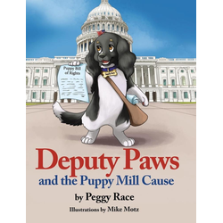 Deputy Paws and the Puppy Mill Cause als Buch von Peggy Race