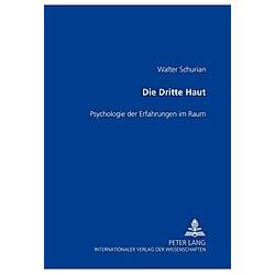 Die Dritte Haut. Walter Schurian  - Buch