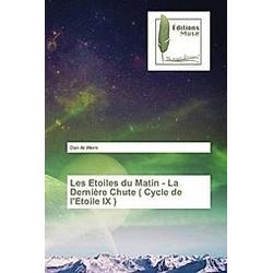 Les Etoiles du Matin - La Dernière Chute ( Cycle de l'Etoile IX ). Dan Ar Wern  - Buch