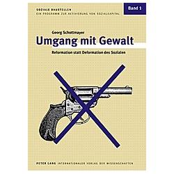 Umgang mit Gewalt. Georg Schottmayer  - Buch