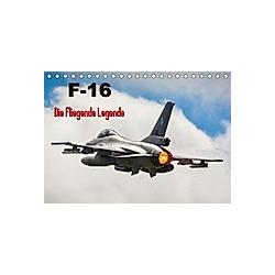 F-16 Fliegende Legende (Tischkalender 2021 DIN A5 quer) - Kalender