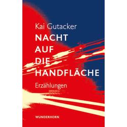 Nacht auf die Handfläche als Buch von Kai Gutacker