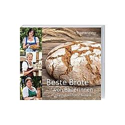 Beste Brote von Bäuerinnen. Eva Maria Lipp  - Buch