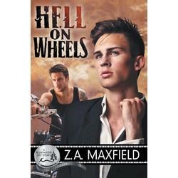 Hell on Wheels als Buch von Z. A. Maxfield