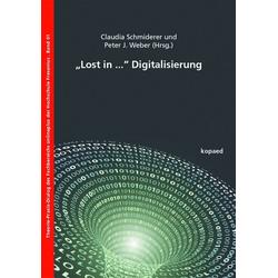 Lost in ... Digitalisierung als Buch von