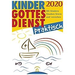Kindergottesdienst praktisch 2020 - Buch