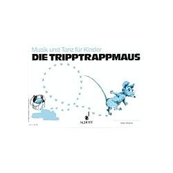 Musik und Tanz für Kinder: H.2 Die Tripptrappmaus - Buch