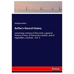 Buffon's Natural History. Georges Buffon  - Buch