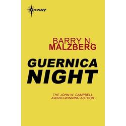Guernica Night: eBook von Barry N. Malzberg
