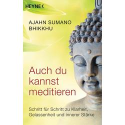 Auch du kannst meditieren: eBook von Ajahn Sumano Bhikkhu