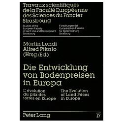 Die Entwicklung von Bodenpreisen in Europa - Buch