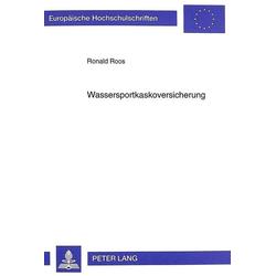 Wassersportkaskoversicherung als Buch von Ronald Roos
