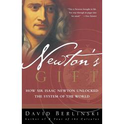 Newton's Gift als Buch von David Berlinski