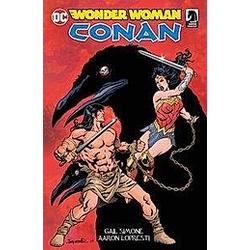 Wonder Woman & Conan. Gail Simone  Aaron Lopresti  - Buch