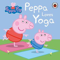 Peppa Pig: Peppa Loves Yoga als Buch von Peppa Pig