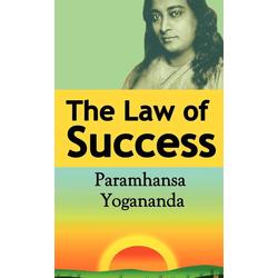 The Law of Success als Buch von Paramahansa Yogananda