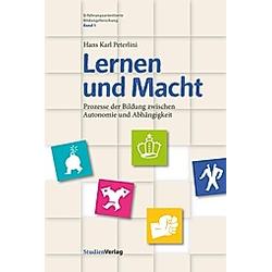 Lernen und Macht. Hans K. Peterlini  - Buch