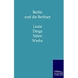 Berlin und die Berliner - Buch