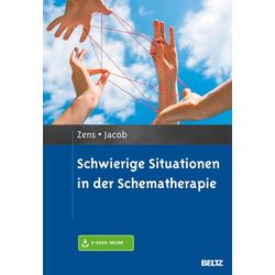 Schwierige Situationen in der Schematherapie: Buch von Christine Zens/ Gitta Jacob
