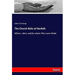 The Church Bells of Norfolk - Buch