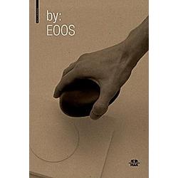 by. EOOS. EOOS Design GmbH  Katarina Posch  Thomas Geisler  - Buch