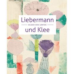 Liebermann und Klee als Buch von Max Liebermann/ Paul Klee