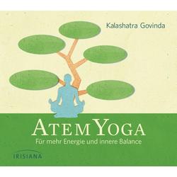 Atem-Yoga (CD) als Hörbuch CD von Kalashatra Govinda