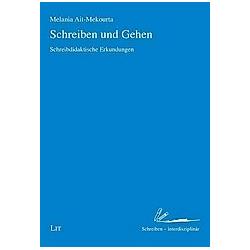 Schreiben und Gehen. Melania Ait-Mekourta  - Buch