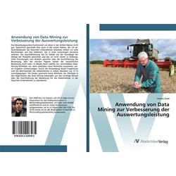 Anwendung von Data Mining zur Verbesserung der Auswertungsleistung als Buch von Hamza Saad