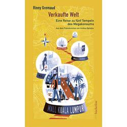 Verkaufte Welt als Buch von Rinny Gremaud