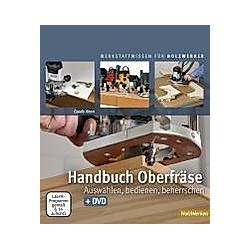 Handbuch Oberfräse  m. DVD. Guido Henn  - Buch