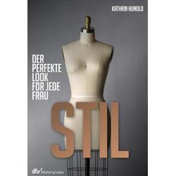 Stil als Buch von Kathrin Hunold