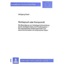 Richtspruch oder Kompromiss als Buch von Wolfgang Roehl