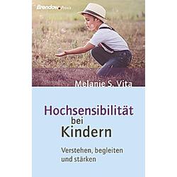 Hochsensibilität bei Kindern. Melanie S. Vita  - Buch