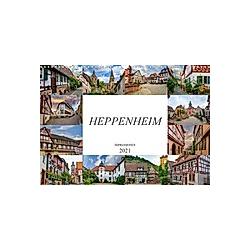 Heppenheim Impressionen (Wandkalender 2021 DIN A3 quer)