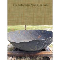 The Saltworks Near Hopeville als Taschenbuch von William Holcomb