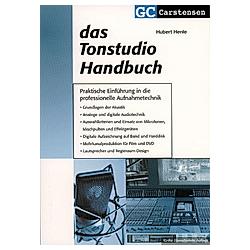 Das Tonstudio Handbuch. Hubert Henle  - Buch