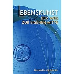 Lebenskunst. Bernd Schuster  - Buch
