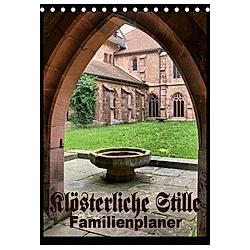 Klösterliche Stille - Familienplaner (Tischkalender 2021 DIN A5 hoch)