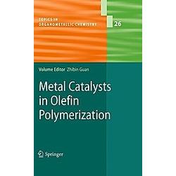 Metal Catalysts in Olefin Polymerisation - Buch