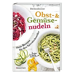 Obst- & Gemüsenudeln. Zoé Armbruster  - Buch