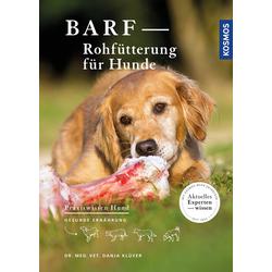 BARF - Rohfütterung für Hunde als Buch von Danja Klüver