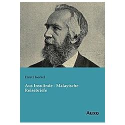 Aus Insulinde - Malayische Reisebriefe. Ernst Haeckel  - Buch