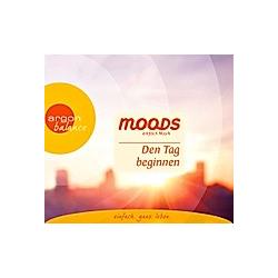 Den Tag beginnen. moods - einfach Musik, CD