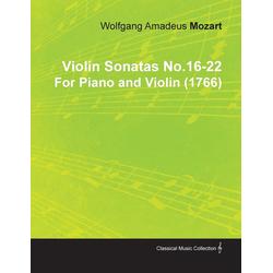 Violin Sonatas No.16-22 by Wolfgang Amadeus Mozart for Piano and Violin (1766) als Taschenbuch von Wolfgang A. Adeus Mozart